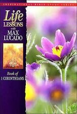 Life Lessons: Book Of I Corinthians (Inspirational Bible Study Series)