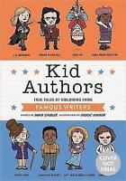 Kid Authors: True Tales of Childhood from Great Writers (Kid Legends) by Doogie