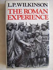 1975 The Roman Experience by L P Wilkinson 224 Pages Hardcover History
