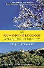 The Almond Blossom Appreciation Society-Chris Stewart