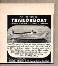 1958 Vintage Ad Trailorboat Fun-a-bout Boats Aluminum & Fiberglas San Rafael,CA