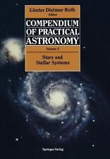 Compendium of Practical Astronomy: Volume 3: Stars and Stellar Systems-ExLibrary