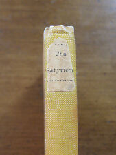 THE SATYRICON - 1889  - LIMITED EDITION 1/300 Paris  HC - Isidore Liseux