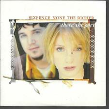 CD SINGLE 2 TITRES--SIXPENCE NONE THE RICHER--THERE SHE GOES--1999
