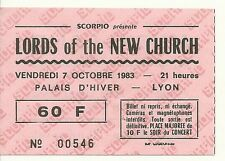 RARE / TICKET CONCERT - THE LORDS OF THE NEW CHURCH - LIVE LYON ( FRANCE ) 1983