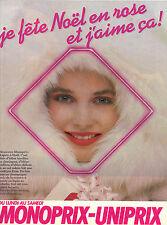 PUBLICITE ADVERTISING  1984  MONOPRIX UNIPRIX    je fete NOEL en rose