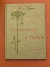Amsterdam & Harlem - Les Villes d'Art célèbres -1913