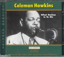 COLEMAN HAWKINS - WHAT HARLEM IS TO ME - CD - 24 carat gold edition