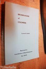 BROMELIACEAE OF COLOMBIA LYMAN B SMITH 1977 Bromeliads
