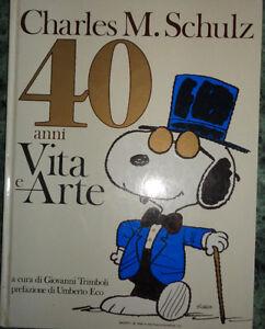 CHARLES M.SCHULZ 40 ANNI VITA E ARTE EDIZIONI CLUB 1991 AA/772