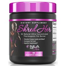 NLA For Her SHRED HER All Natural Thermogenic Fat Burner Weight Loss 60 capsules