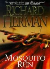 Mosquito Run By Richard Herman Jnr
