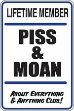 Lifetime member piss n moan about everything Funny Novelty Stickers Sma SM1-155