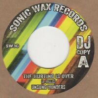 Unsung Wonders The Hurting Is Over  Sonic Wax DEMO SW30 Soul Northern Motown