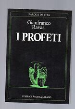 gianfranco ravasi - i profeti - editrice ancora milano -