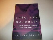 Into The Darkness by Delilah Devlin SC new