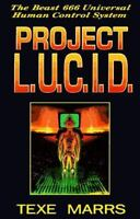 Project L.U.C.I.D.: The Beast 666 Universal Human Control System (Paperback or S