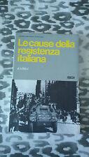 Grandi eventi storici e le loro cause LE CAUSE DELLA RESISTENZA ITALIANA ISEDI