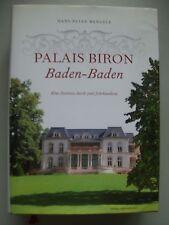 Palais Biron Baden-Baden Zeitreise durch zwei Jahrhunderte 2009