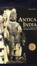 Albanese: Antica India dalle origini al XIII secolo D.C. Ed White Star 2001