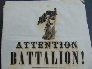 c.1861 CIVIL WAR ERA BROADSIDE - ATTENTION BATTALION!