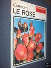 CONOSCERE LE ROSE I DOCUMENTARI n. 2 1967 ROSA De Agostini fo