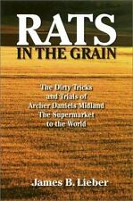 Rats in the Grain: The Dirty Tricks and Trials of Archer Daniels-ExLibrary