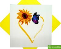 You are my sunshine Quilling Greeting Card - Unique Dedicated Handmade Art