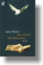 IAIN PEARS – Das Urteil am Kreuzweg – Roman (Taschenbuchausgabe)