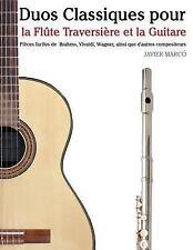Duos Classiques Pour la Flûte Traversière et la Guitare : Pièces Faciles de...