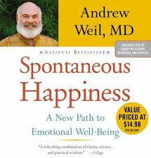 Spontaneous Happiness: A New Path to Emotional Well-Being by Andrew Weil Compact