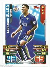 2015 / 2016 EPL Match Attax Base Card (125) Leonardo ULLOA Leicester City