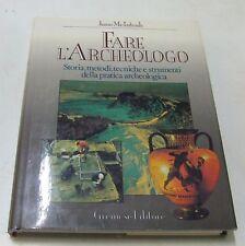 Fare l'archeologo . Jane McIntosh . 1987