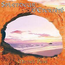 MICHEL P'P' - SPLENDEUR D'ETERNITE NEW CD