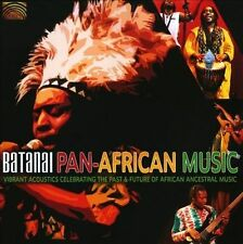 Batanai - Pan-African Music: Vibrant Acoustics Celebrating - NEW