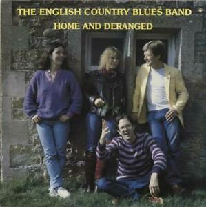 English Country Blues Band Home And Deranged UK vinyl LP album record FMSL2004