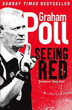 Seeing Red, Poll, Graham, Excellent Book
