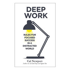 Deep Work Cal Newport book Rules for Focused Success in a Distracted World NEW