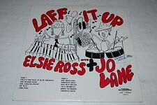 Laff It Up With Elsie Ross & Jo Lane~Chaton Recordings CLR-511~AUTOGRAPHED