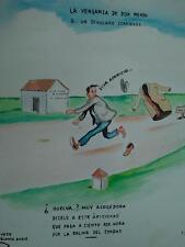 años 50 Domingo Wasaldua Villalba, Tropezones dice Venganza de Don Mendo o......