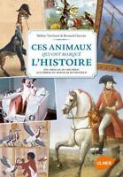 Ces animaux qui ont marqué l'histoire : Des abeilles de Childéric.. H. Tierchant
