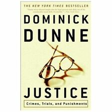 Justice: Crimes, Trials, and Punishments, Dominick Dunne, 0609809636, Book, Acce