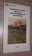 RACCONTI DELLA SCAPIGLIATURA PIEMONTESE - GIANFRANCO CONTINI - EINAUDI - 1992