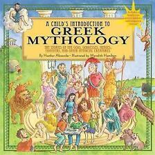 A Child's Introduction to Greek Mythology by Heather Alexander (Hardback, 2011)