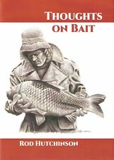 HUTCHINSON ROD COARSE FISHING BOOK THOUGHTS ON BAIT CARP hardback NEW