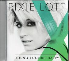 Pixie Lott - Young Foolish Happy (2011 CD) New
