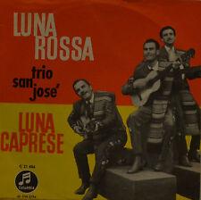 "TRIO SAN JOSE - LUNA ROSSA     7""  SINGLE  (I544)"