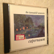 THE TANNAHILL WEAVERS CD CAPERNAUM GLCD 1146 1994 FOLK