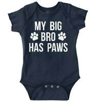 My Big Bro Has Paws Cute Dog Brother Pet Lover Shower Gift Infant Baby Romper