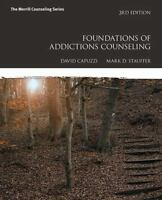 Foundations of Addictions Counseling 3rd Edition by Mark D. Stauffer 2014